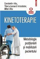 Kinetoterapie. Metodologia poziţionării şi mobilizării pacientului
