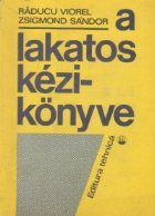 A lakatos kezikonyve / Cartea Lacatusului (Limba maghiara)