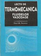 Lectii de Termomecanica fluidelor vascoase