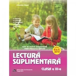 Lectura suplimentara pentru clasa a III-a. Caiet de munca independenta. Texte literare si aplicatii