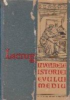 Lecturi din Izvoarele istoriei Evului Mediu