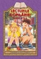 Lecturile copilariei (clasa a IV-a) (antologie scolara completa)