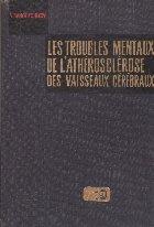 Les Troubles Mentaux De L\'Atherosclerose Des Vaisseaux Cerebraux