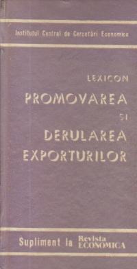 Lexicon - Promovarea si derularea exporturilor