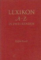 Lexikon A-Z In Zwei Banden - Erfter Band A-K