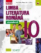 Limba şi literatura română. Clasa a X-a – Standard