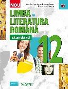 Limba şi literatura română. Clasa a XII-a – Standard