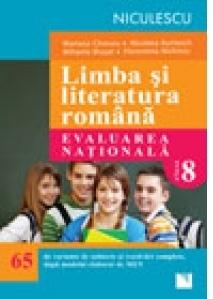 Limba si literatura romana. Evaluarea nationala. 65 de variante de subiecte si rezolvari complete, dupa noul model elaborat de MEN, editie 2017