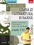 LIMBA SI LITERATURA ROMANA PENTRU CONCURSURI, OLIMPIADE SI CENTRE DE EXCELENTA. LICEU. CLASELE IX-X