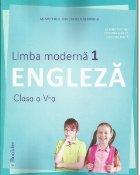 Limba moderna 1 engleza. Manual pentru clasa a V-a + CD