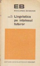 Lingvistica pe intelesul tuturor