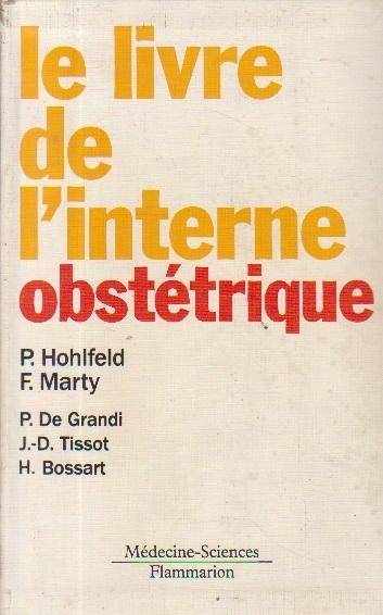 Le livre de l interne - Obstetrique