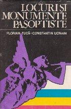 Locuri si monumente pasoptiste (Editie 1978)