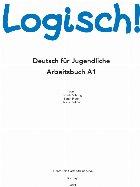 Logisch! : Deutsch für Jugendliche,Arbeitsbuch A1
