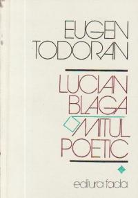 Lucian Blaga - Mitul poetic, Volumul I