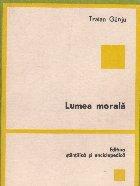 Lumea morala - Conexiuni, Volumul I