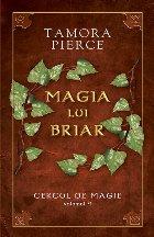 "Magia lui Briar – vo.IV din seria ""Cercul de magie"""