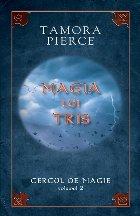 """Magia lui Tris – vol.II din seria """"Cercul de magie"""""""