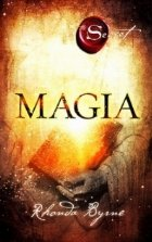 Magia (Secretul): Cartea 3