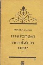 Maitreyi. Nunta in cer