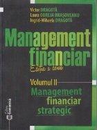 Management financiar. Editia a doua. Vol. II - Management financiar strategic