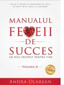 Manualul femeii de succes. Volumul II: Un nou inceput pentru tine
