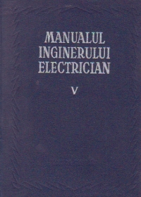 Manualul inginerului electrician, Volumul al V-lea - Utilizari generale