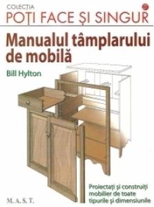 Manualul tamplarului de mobila