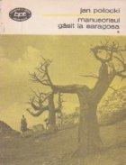Manuscrisul gasit la Saragosa, Volumul I