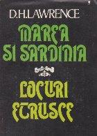 Marea si Sardinia. Locuri etrusce