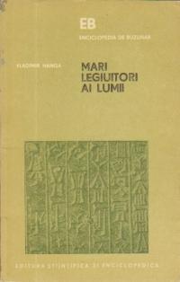 Mari legiuitori ai Lumii (Hammurapi, Iustinian, Napoleon)