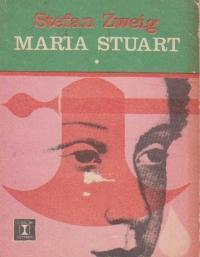 Maria Stuart, Volumul I