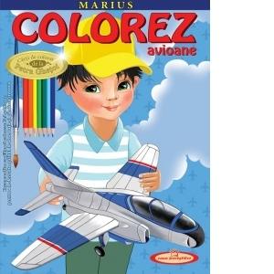 Marius. Colorez avioane