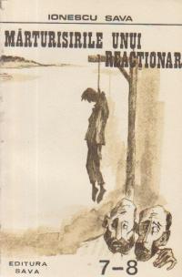 Marturisirile unui reactionar (7-8)