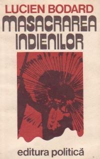 Masacrarea indienilor