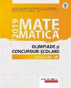 Matematică. Olimpiade şi concursuri şcolare 2019. Clasele IV-VI