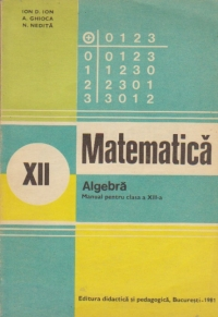 Matematica. Algebra - Manual pentru clasa a XII-a