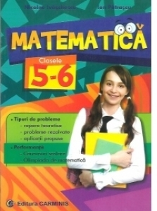 Matematica - culegere pentru clasele 5-6