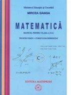 Matematica. Manual pentru clasa a X-a. Trunchi comun + Curriculum diferentiat (TC + CD)