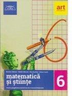 Matematica si stiinte. Pentru pregatirea examenului de Evaluare Nationala. Clasa a VI-a