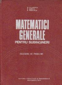 Matematici generale pentru subingineri - culegere de probleme