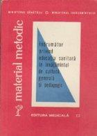 Material metodic - Indrumator privind educatia sanitara in invatamintul de cultura generala si pedagogic