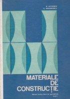 Materiale de constructie. Manual pentru elevii liceelor de specialitate, Anul I