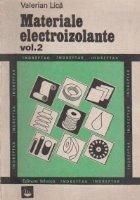 Materiale electroizolante. Volumul II - Indreptar