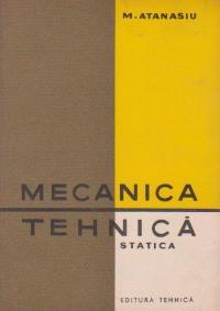 Mecanica tehnica - Statica