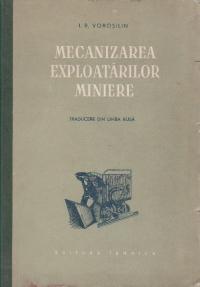 Mecanizarea exploatarilor miniere