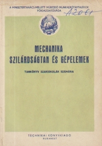 Mechanika Szilardsagtan Es Gepelemek (Limba maghiara)