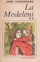 La Medeleni, Volumul al II-lea