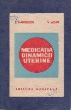 Medicatia dinamicii uterine