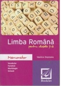 Memorator de limba romana pentru clasele 5-8, editie 2016